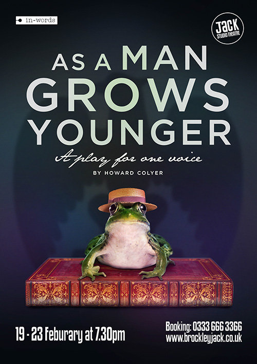 Theatrical leaflet, flyer and poster design for the play As a Man Grows Younger