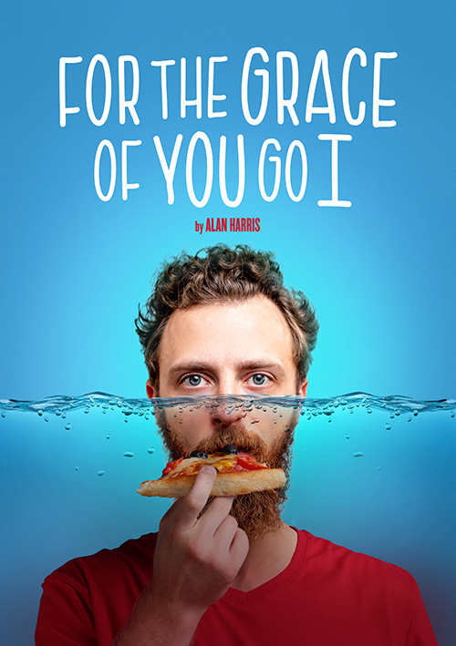 Theatre poster design for a new play For The Grace of You Go I for Theatr Clwyd