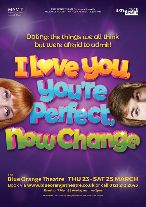 Musical theatre poster design for I Love You, You're Perfect, Now Change