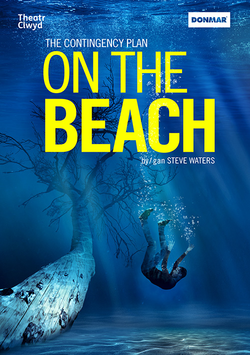 Theatre artwork design for On the Beach by Steve Waters: a Theatr Clwyd and Donmar co-production