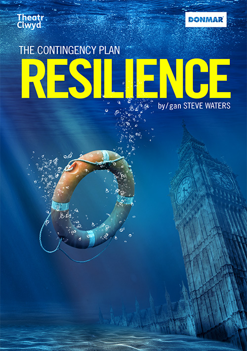 Theatre poster design for Resilience by Steve Waters: part of the Contingency Plan pair of plays; a Theatr Clwyd and Donmar co-production